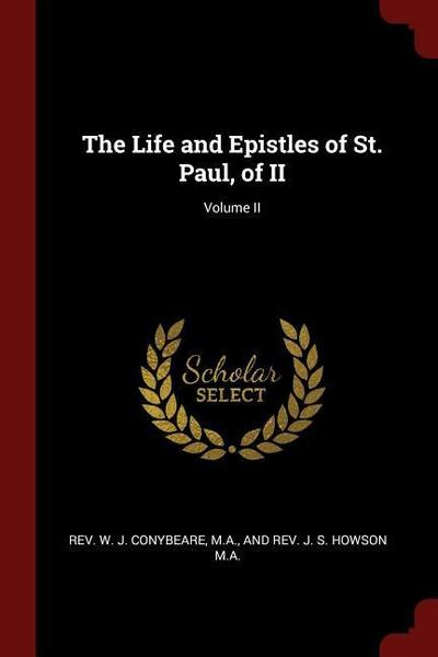 The Life and Epistles of St. Paul, of II; Volume II
