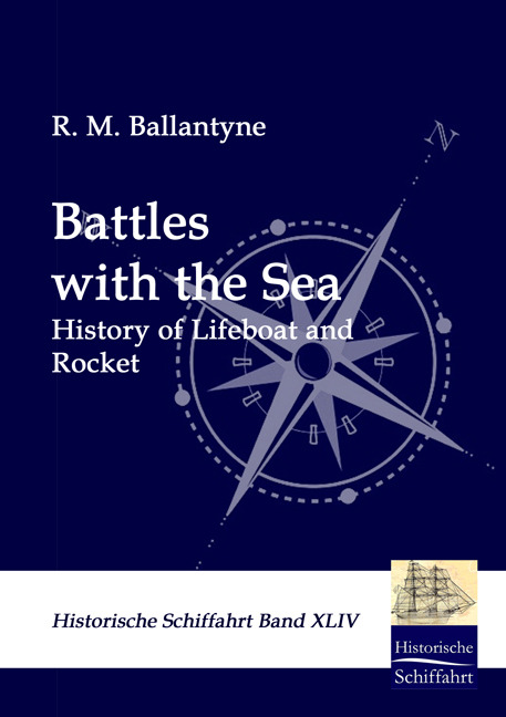 Battles with the Sea R. M. Ballantyne