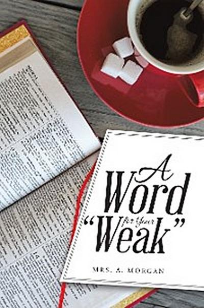 """A Word for Your """"Weak"""""""