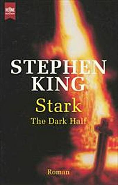 Stark. The Dark Half. Roman.