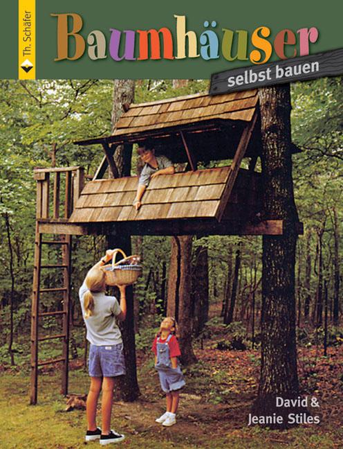 Baumhäuser selbst bauen, David Stiles