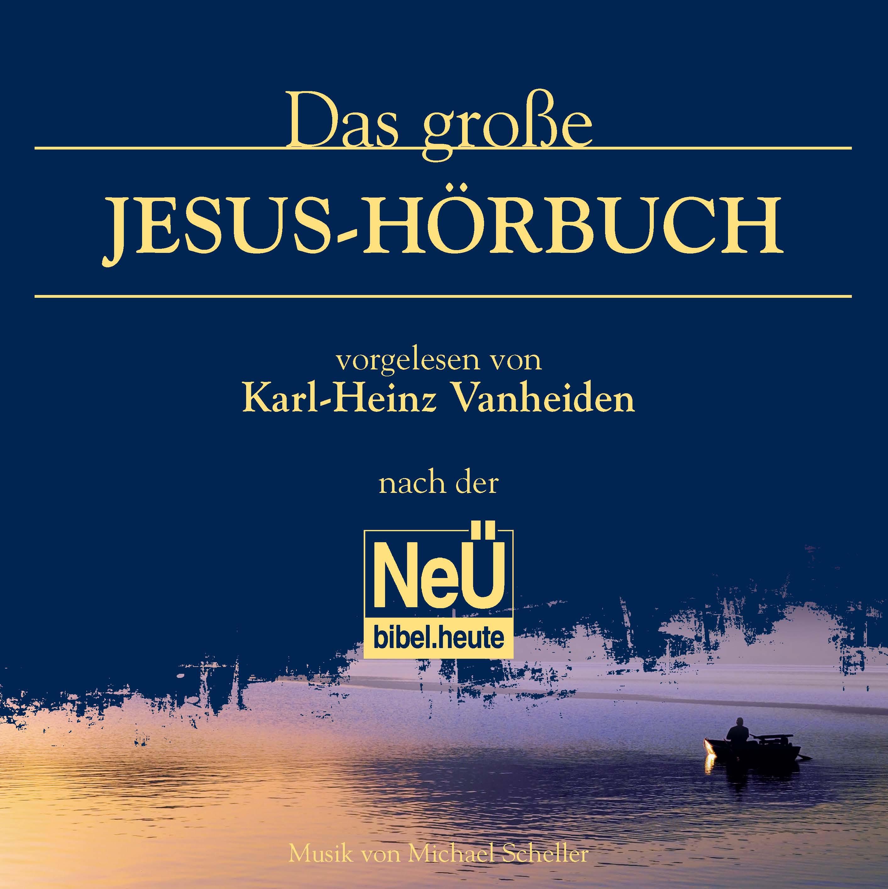 Das große Jesu-Hörbuch MP3 Karl-Heinz Vanheiden