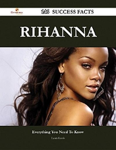 Rihanna 146 Success Facts - Everything you need to know about Rihanna