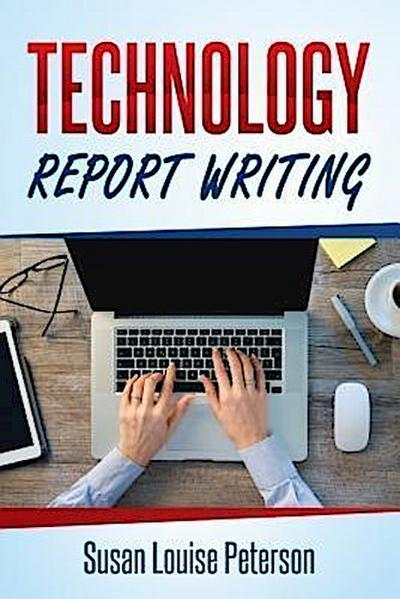 Technology Report Writing