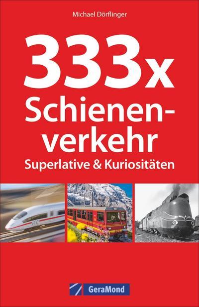333 Superlative und Kuriosit