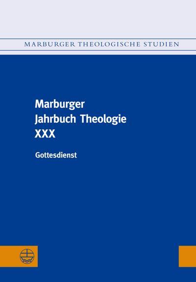 Marburger Jahrbuch Theologie XXX