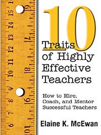 Ten Traits of Highly Effective Teachers