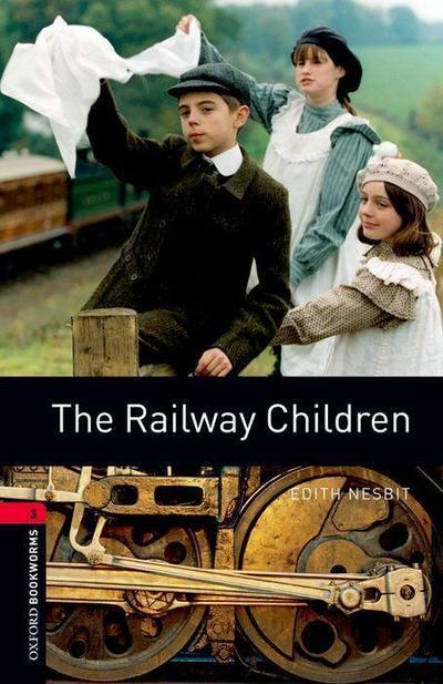 The Railway Children 8. Schuljahr, Stufe 2 - Neubearbeitung