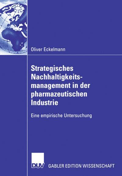 Strategisches Nachhaltigkeitsmanagement in der pharmazeutischen Industrie