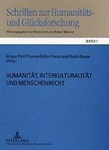 Humanitaet, Interkulturalitaet und Menschenrecht, Gregor Paul