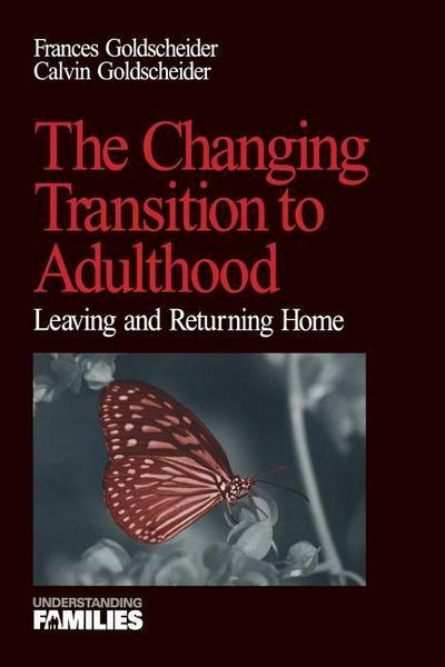 The Changing Transition to Adulthood