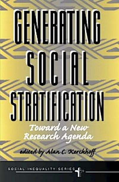 Generating Social Stratification