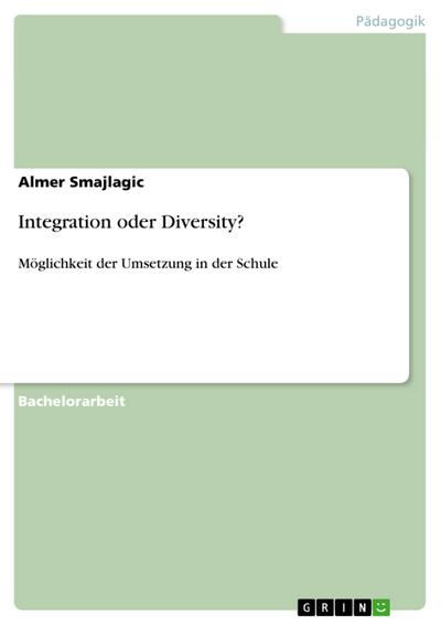 Integration oder Diversity?