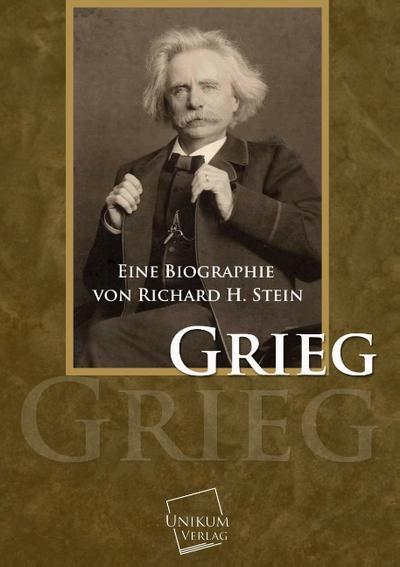 Grieg: Eine Biographie