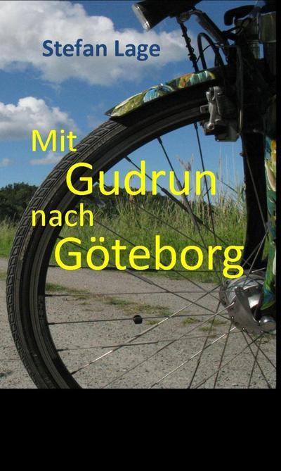 Mit Gudrun nach Göteborg