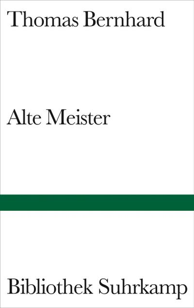 Alte Meister: Komödie (Bibliothek Suhrkamp)