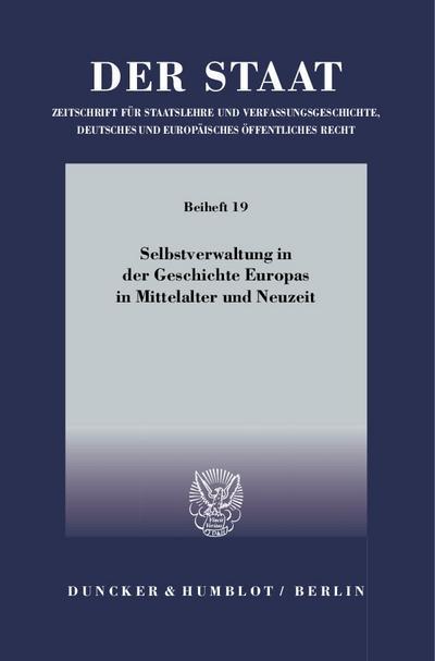 Selbstverwaltung in der Geschichte Europas in Mittelalter und Neuzeit: Tagung der Vereinigung für Verfassungsgeschichte in Hofgeismar vom 10. bis 12. März 2008
