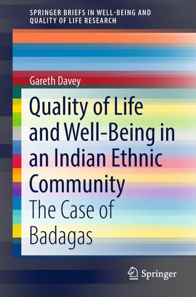 Quality of Life and Well-Being in an Indian Ethnic Community