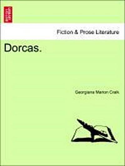 Dorcas. VOL III