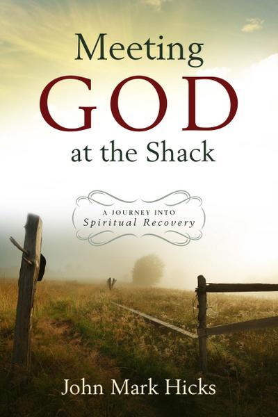 Meeting God at the Shack