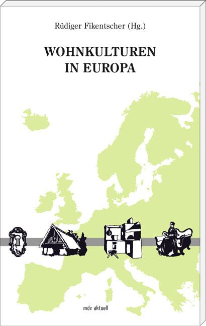 NEU Wohnkulturen in Europa Rüdiger Fikentscher 627134
