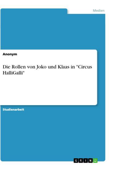 Die Rollen von Joko und Klaas in