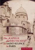 Die Kapelle der Deutschen an Saint-Sulpice in Paris