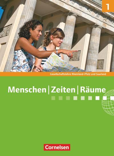 Menschen-Zeiten-Räume - Gesellschaftslehre/Gesellschaftswissenschaften - Rheinland-Pfalz/Saarland, Neue Ausgabe