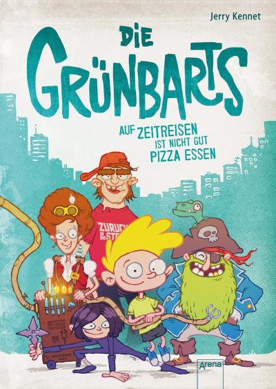 Die Grünbarts (1). Auf Zeitreisen ist nicht gut Pizza essen; Ill. v. Der Anton; Übers. v. Koob-Pawis, Petra; Deutsch