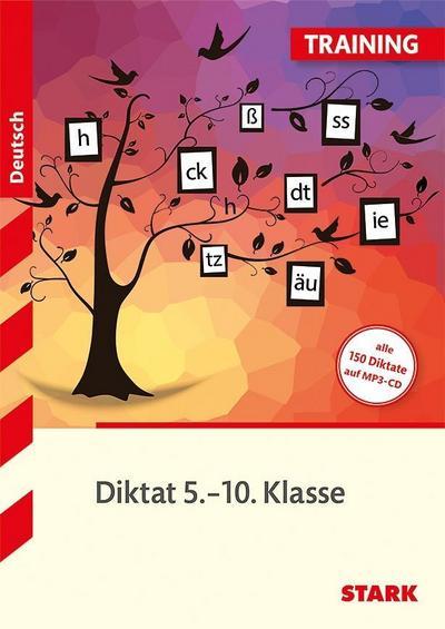 Training - Deutsch Diktat 5.-10. Klasse