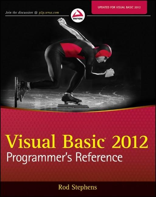 Visual Basic 2012 Programmer's Reference Rod Stephens