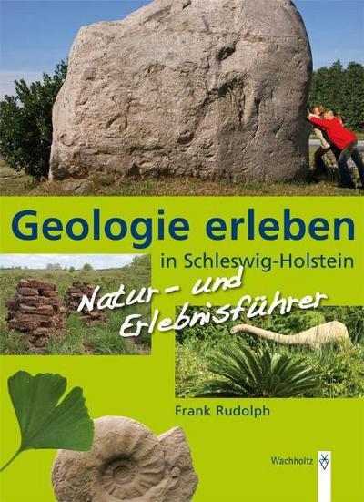 Geologie erleben in Schleswig-Holstein