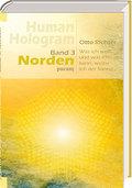 Human Hologram, Band 3: Norden: Was ich weiß und was ich tue, weihe ich der Sonne