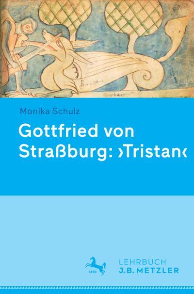 Gottfried von Strassburg: Tristan