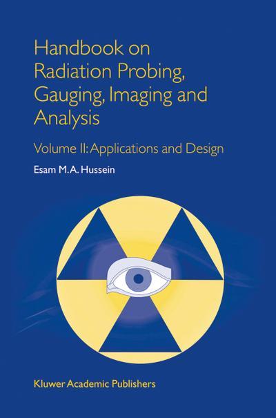 Handbook on Radiation Probing, Gauging, Imaging and Analysis
