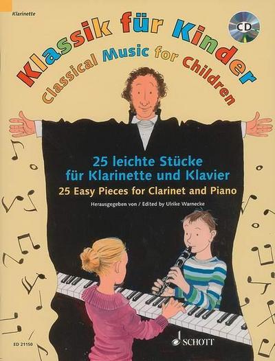 Klassik für Kinder. Klarinette in B und Klavier