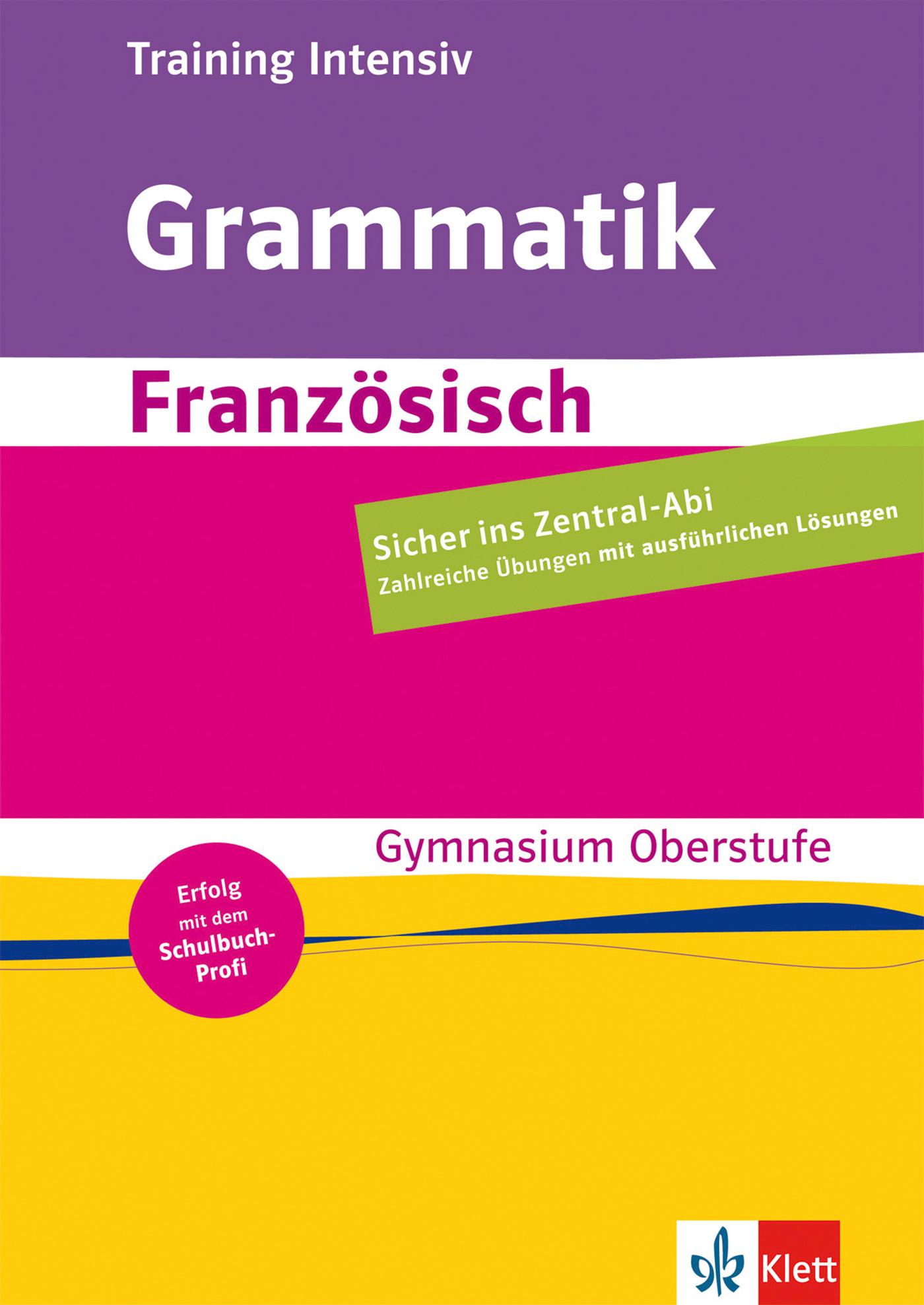 Training Intensiv Französische Grammatik Sekundarstufe II von Karamer-Litwi ...