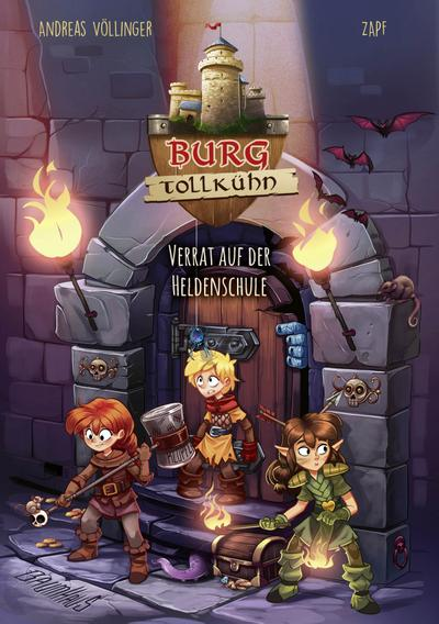 Burg Tollkühn - Verrat auf der Heldenschule
