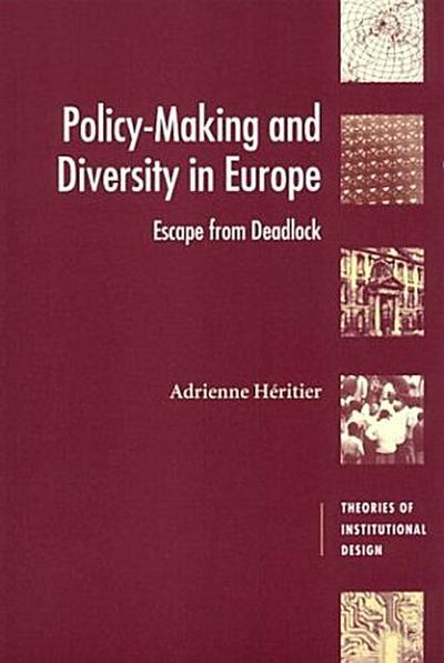 Policy-Making and Diversity in Europe: Escape from Deadlock