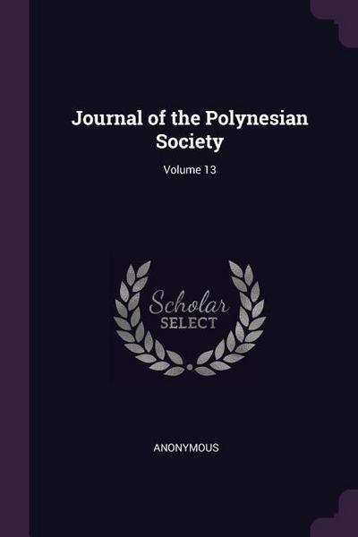 Journal of the Polynesian Society; Volume 13