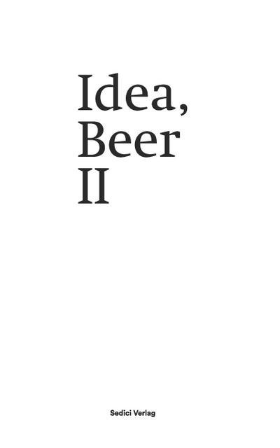 Idea, Beer II