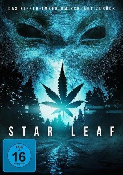 Star Leaf - Das Kiffer-Imperium schlägt zurück