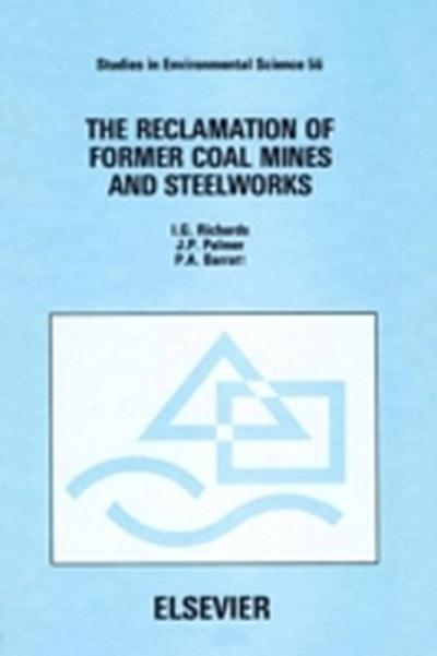 Reclamation of Former Coal Mines and Steelworks