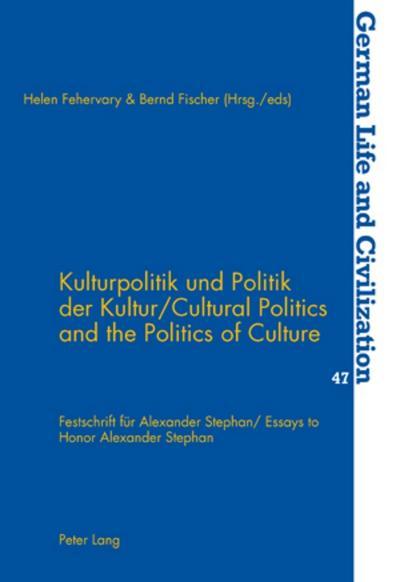Kulturpolitik und Politik der Kultur. Cultural Politics and the Politics of Culture