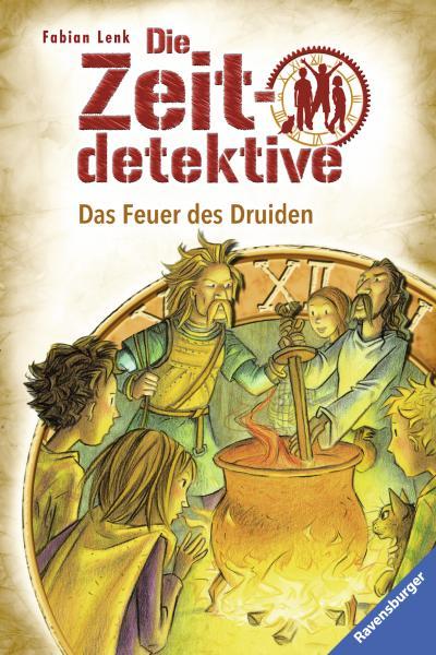 Die Zeitdetektive 18: Das Feuer des Druiden