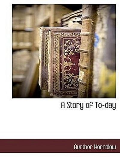 A Story of To-Day