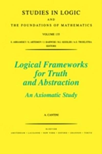 Logical Frameworks for Truth and Abstraction