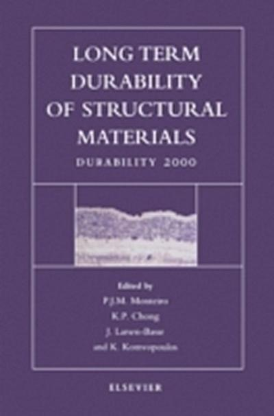Long Term Durability of Structural Materials