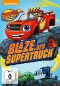 Blaze und die Monster-Maschinen (Vol. 01): Blaze, der Supertruck