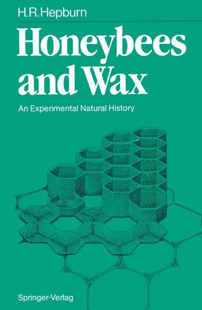 Honeybees and Wax